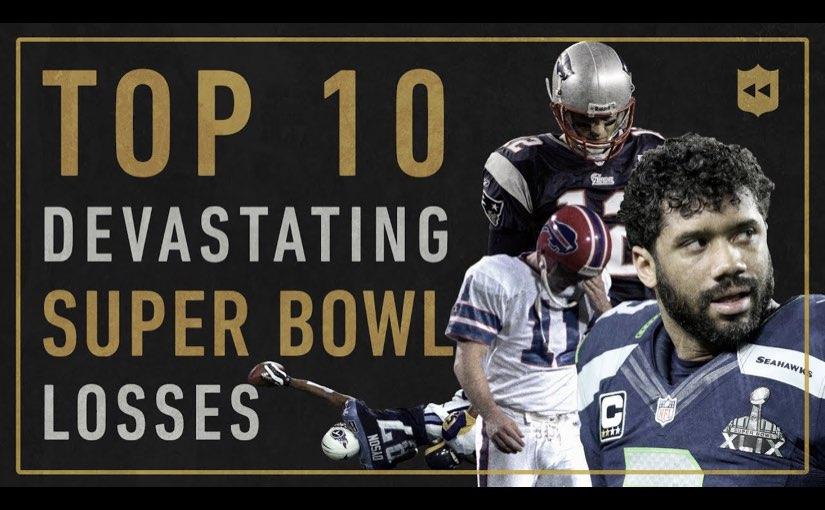 Top 10 Most Devastating Super Bowl Losses of All-Time